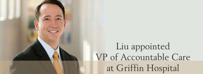 Todd Liu Appointed VP of Accountable Care and General Counsel at Griffin