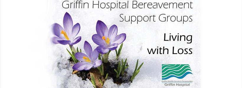 Griffin Hospital Offers Bereavement Support Groups