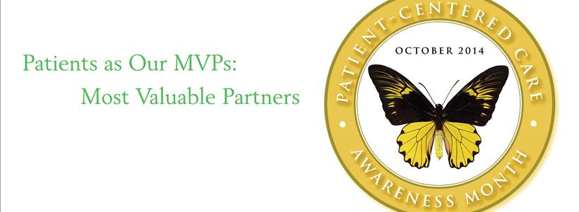 Patient-Centered Care Awareness Month Celebrates Patients as MVPs