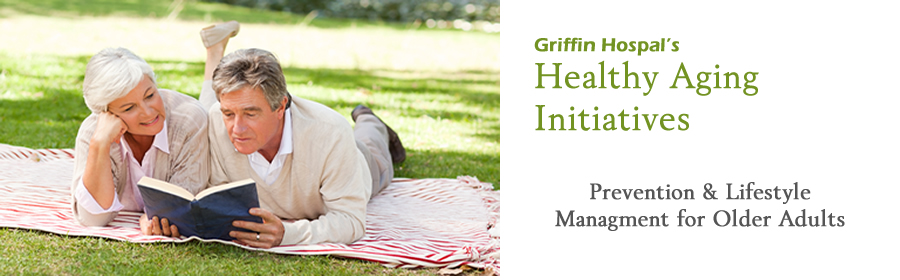 Senior Wellness and Healthy Aging with Griffin Hospital